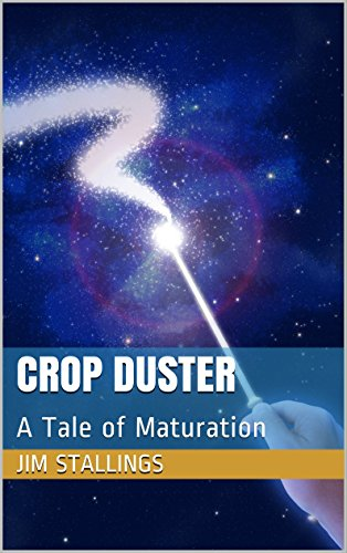 ebook: Crop Duster: A Tale of Maturation (Enigmatic Short Fiction Book 10) (B01G9FOG36)