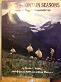 img - for Rocky Mountain Seasons: From Valley to Mountaintop book / textbook / text book