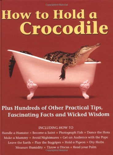 How to Hold a Crocodile PDF