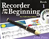 Pitts: Recorder From The Beginning (2004 Edition) Pupil's Book 1 (with CD) John Pitts