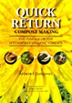 Quick Return Compost Making - The Ess...