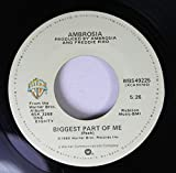 AMBROSIA 45 RPM BIGGEST PART OF ME / LIVING ON MY OWN