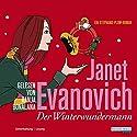 Der Winterwundermann Hörbuch von Janet Evanovich Gesprochen von: Ranja Bonalana