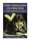 Cómo formar hijos con principios