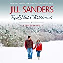 Red Hot Christmas: Pride, Book 6 Audiobook by Jill Sanders Narrated by Tanya Eby