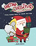 Farting Christmas Coloring Books: Funny Activity Book For Adults And Kids (Funny Christmas Gifts)