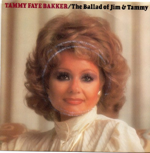 Original album cover of The Ballad Of Jim & Tammy/Farewell, We Love You by Tammy Faye Bakker