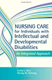 Nursing Care for Individuals with Intellectual and Developmental Disabilities: An Integrated Approach