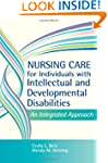 Nursing Care for Individuals with Int...