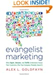 Evangelist Marketing: What Apple, Ama...