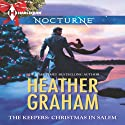 The Keepers: Christmas in Salem (       UNABRIDGED) by Heather Graham, Deborah LeBlanc, Kathleen Pickering, Beth Ciotta Narrated by Angela Starling, Casey Holloway, Leslie Bellair, Emily Cauldwell