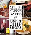 A Guide to London's Classic Cafes and...