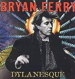 Bryan Ferry Dylanesque [VINYL]