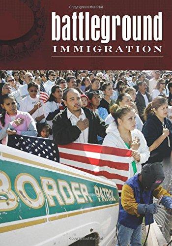 Battleground: Immigration [2 volumes]