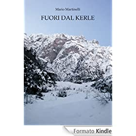 Fuori dal Kerle (La buona vita montanina)