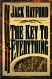 The Key to Everything (0884194159) by Hayford, Jack