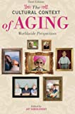 The Cultural Context of Aging: Worldwide Perspectives