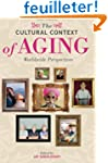The Cultural Context of Aging: Worldw...