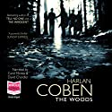 The Woods (       UNABRIDGED) by Harlan Coben Narrated by Carol Monda, David Chandler