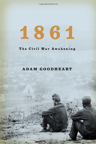 1861: The Civil War Awakening