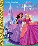 img - for Barbie and the Diamond Castle (Barbie) (Little Golden Book) book / textbook / text book