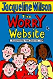 Cover of The Worry Website by Jacqueline Wilson 0440868262