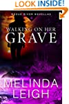 Walking on Her Grave (Rogue River Nov...