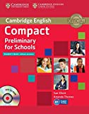 img - for Compact Preliminary for Schools Student's Book without Answers with CD-ROM (Cambridge English) book / textbook / text book