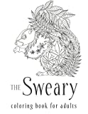 Sweary Coloring Book: The Adult Colouring Book with Filthy Swears and Cute Kittens