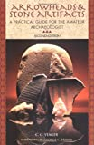 img - for Arrowheads and Stone Artifacts: A Practical Guide for the Amateur Archeologist (The Pruett Series) book / textbook / text book