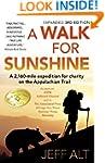 A Walk For Sunshine- 3rd Edition: A 2...