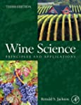 Wine Science: Principles and Applicat...