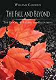 img - for The Fall and Beyond book / textbook / text book