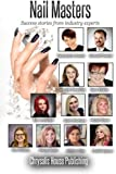 Nail Masters - Success stories from industry experts