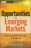 Opportunities in Emerging Markets: Investing in the Economies of Tomorrow