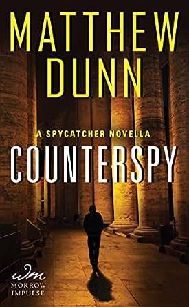 Amazon.com: Counterspy: A Spycatcher Novella (Spycatcher Novels) eBook