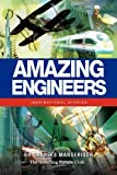 img - for Amazing Engineers: Inspirational Stories book / textbook / text book