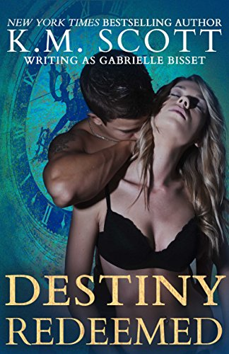 Destiny Redeemed (Destined Ones #2) (Destined Ones Duology) PDF