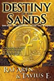img - for Destiny of the Sands (Secret of the Sands Book 2) book / textbook / text book