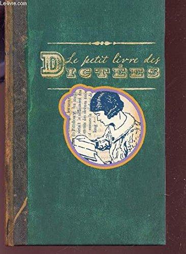 Le  petit livre des dictées