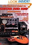 The Complete Guide to Guitar and Amp...