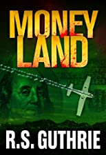 Money Land: A James Pruett Mystery (Volume 2)