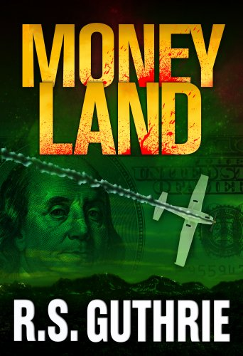 Fasten your seatbelts for a suspense-filled ride…  Sample for Free bestselling author R.S. Guthrie's Money Land: A Hard Boiled Murder Mystery