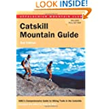 AMC Catskill Mountain Guide, 2nd: AMC's Comprehensive Guide to Hiking Trails in the Catskills (Appalachian Mountain...