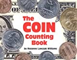 THE COIN COUNTING BOOK by Williams, Rozanne Lanczak ( Author ) on Feb-03-2001[ Paperback ]
