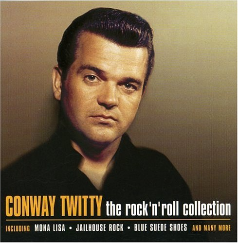 CONWAY TWITTY - Rock N Roll Collection - Zortam Music