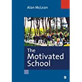 The Motivated Schoolby Alan McLean