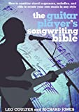 The Guitar Players Songwriting Bible (Music Bibles)