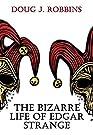 The Bizarre Life of Edgar Strange