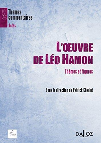 L'oeuvre de Léo Hamon. Thèmes et figures